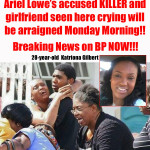Ariel Lowe's accused killed to be handed into the courts tomorrow morning for formal charges….