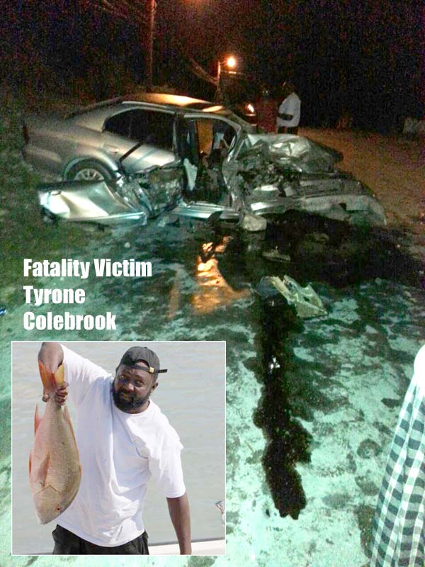 BP live shots from the scene of that fatality in San Andros early this morning. Victim Tyrone Colebrook inset.